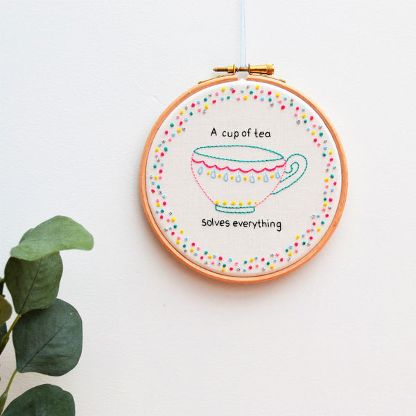 Tea Solves Everything Hand Embroidery Art
