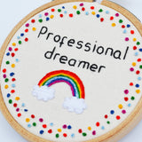 Inspirational Quote Rainbow Professional Dreamer Mini Hoop Art