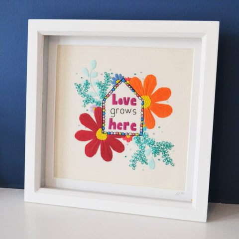 Love Grows Here Hand Embroidery Framed Art
