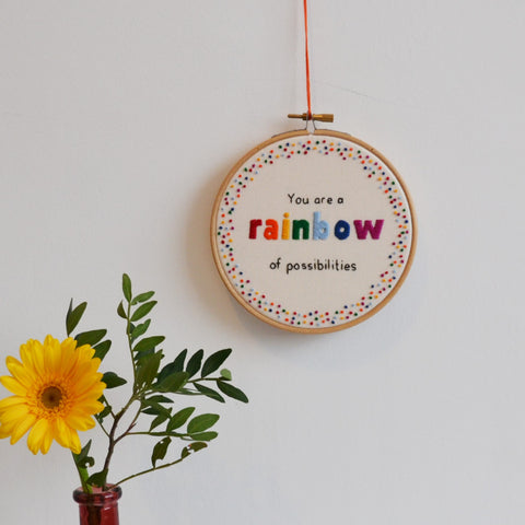'Rainbow Of Possibilities' Hand Embroidery Hoop Art