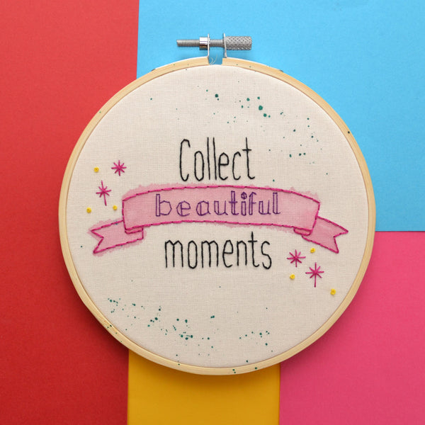 Collect Beautiful Moments Hand Embroidery Hoop Art
