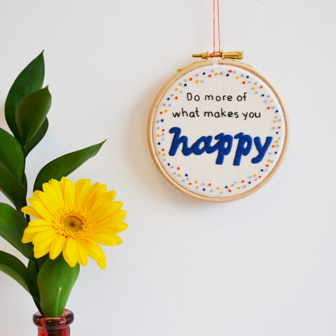 Inspirational Quote 'What makes you happy' Hoop Art