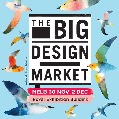 THE BIG DESIGN MARKET (MELB) Nov 30th - Dec 2nd
