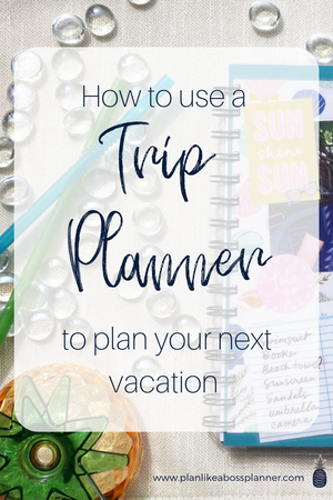 How To Use A Trip Planner