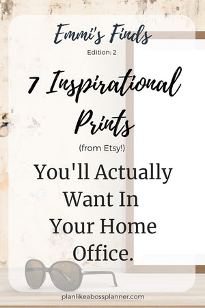 7 Motivational Signs From Etsy You'll Want For Your Home Office