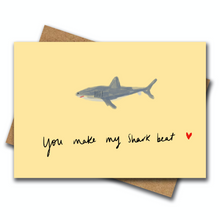 You Make My Shark Beat - Greeting Card