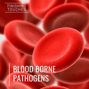 Blood Borne Pathogens and PPE