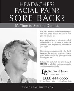 Headaches? Facial Pain? Sore Back?