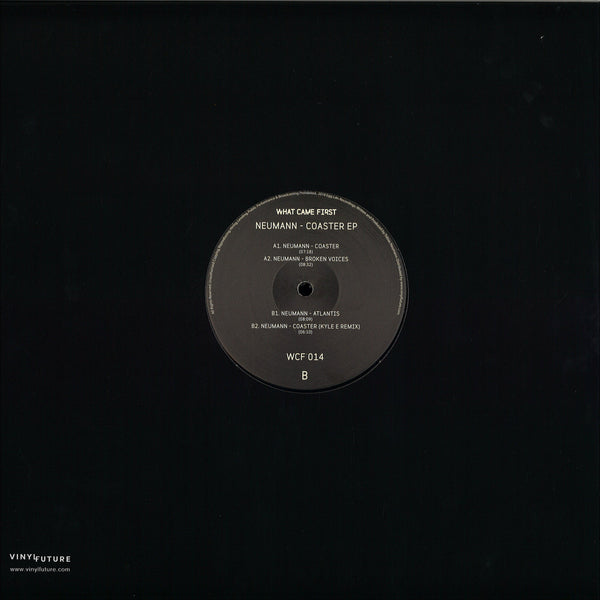 "NEUMANN. - Coaster EP (Inc. Kyle E Remix) [What Came First] 12"" Vinyl"
