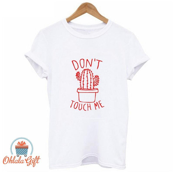 T Shirt femmes Don't touch me - OhlalaGift.com