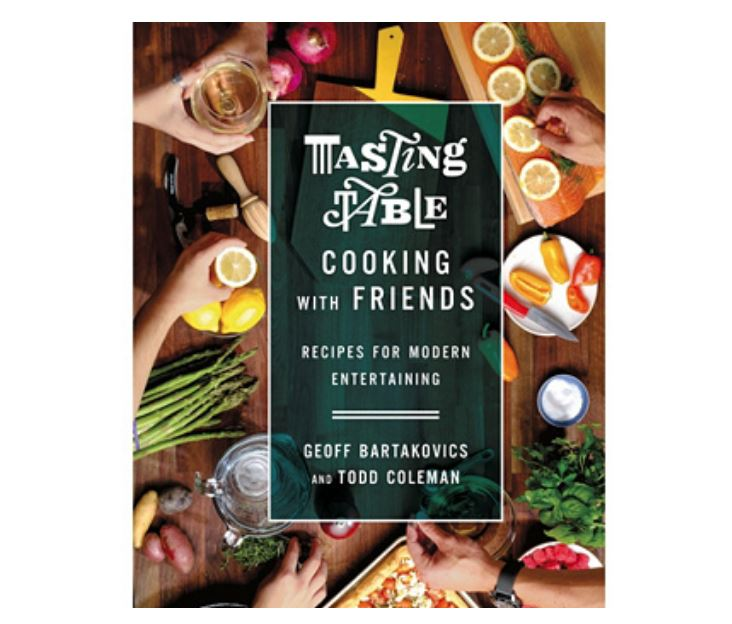 Tasting Table Cookbook by Geoff Bartakovics & Todd Coleman - NEW