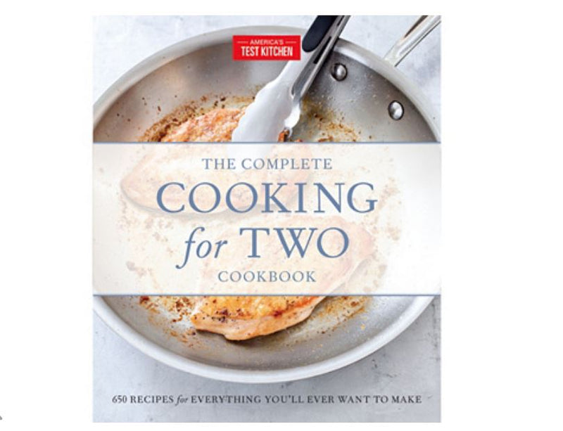 The Complete Cooking for Two Cookbook by America's Test Kitchen - NEW