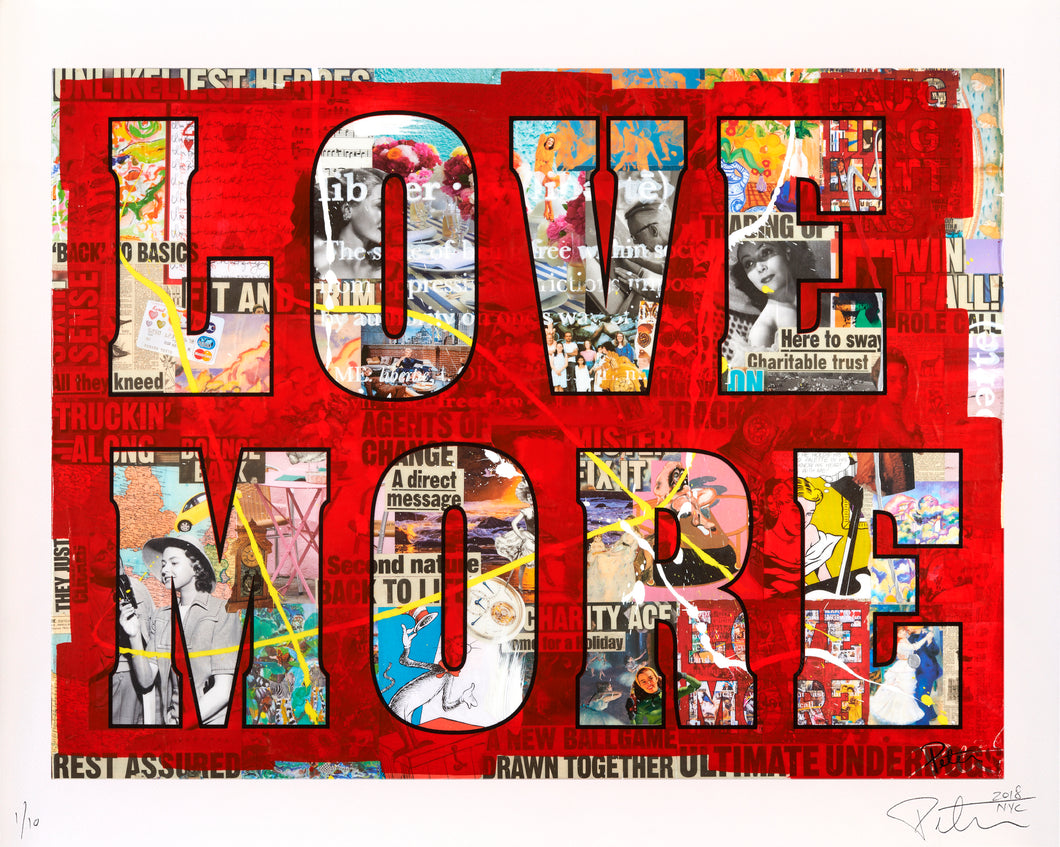 LOVE MORE - Limited Edition of 10