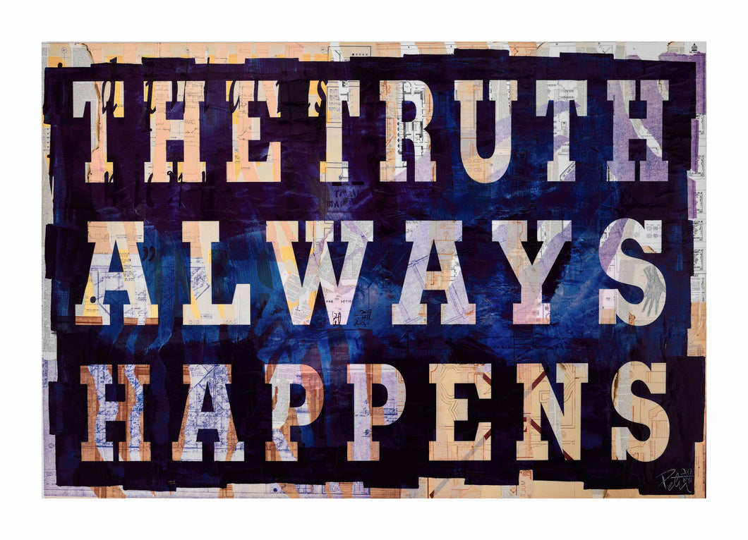 THE TRUTH ALWAYS HAPPENS - Available: 17, 18, 19, 20 From Edition of 20