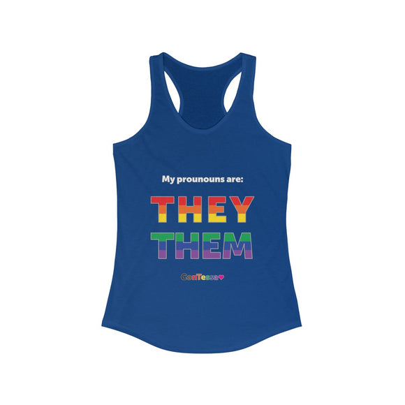Rainbow My Pronouns They/Them - Women's Ideal Racerback Tank