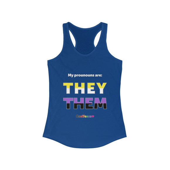 Nonbinary My Pronouns They/Them - Women's Ideal Racerback Tank