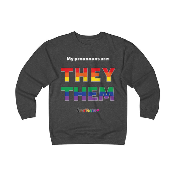 Rainbow My Pronouns They/Them - Unisex Heavyweight Fleece Crew