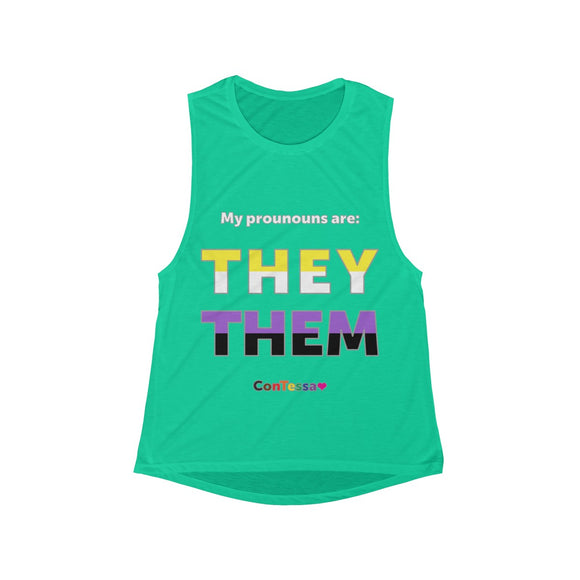 Nonbinary My Pronouns They/Them - Women's Flowy Scoop Muscle Tank