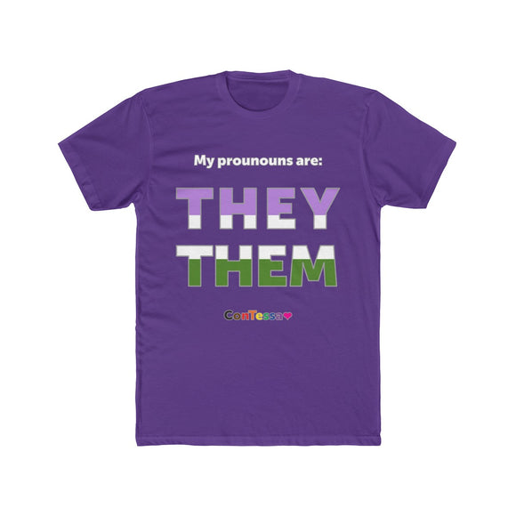 Genderqueer My Pronouns They/Them - Men's Cotton Crew Tee