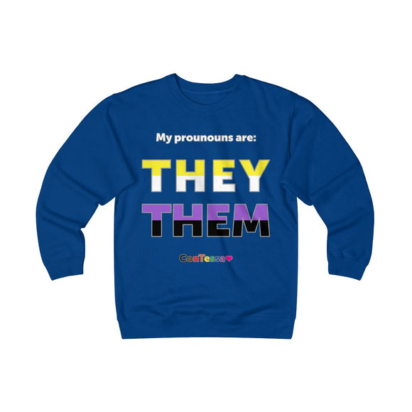 Nonbinary My Pronouns They/Them - Unisex Heavyweight Fleece Crew