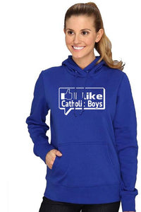 I Like Catholic Boys T-Shirt Hooded Sweatshirt