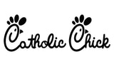Catholic Chick T-Shirt