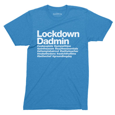 Lockdown Dadmin - T-Shirt