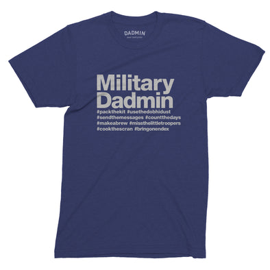 Military Dadmin T-Shirt - Donation to Little Troopers Charity