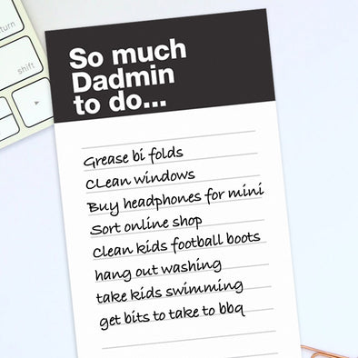 So much Dadmin to do notebook.