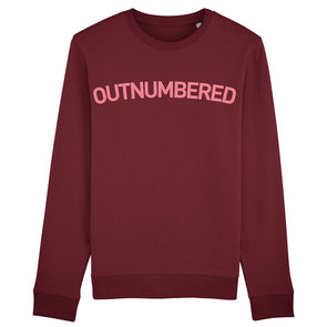 Outnumbered Unisex Burgundy Sweatshirt