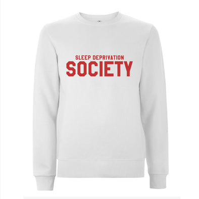 Sleep Deprivation Society - Unisex Sweatshirt