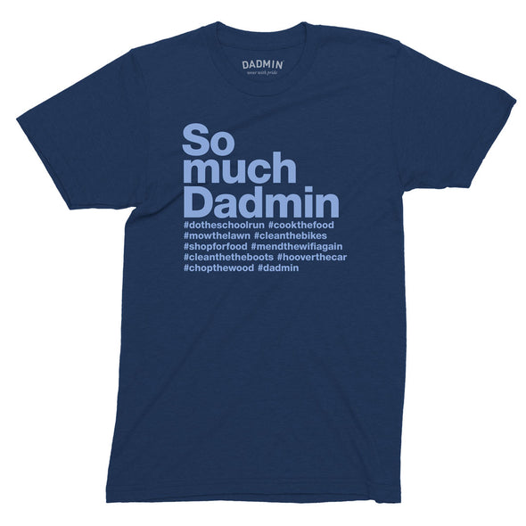Personalised So Much Dadmin T-Shirt