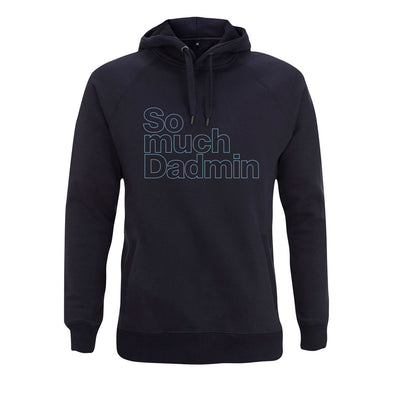 So much Dadmin Outline Hoodie