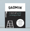 Dadmin - A (sort of) guide to being a Dad