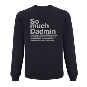 So Much Dadmin Classic - Sweater