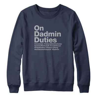 On Dadmin Duties Sweater
