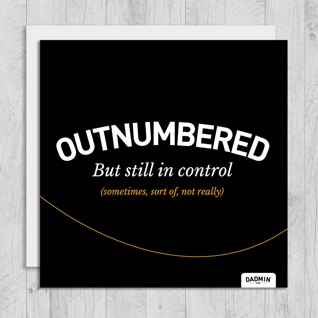 Outnumbered greeting card dadmin store outnumbered greeting card m4hsunfo