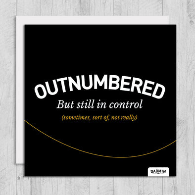 Outnumbered - Greeting Card