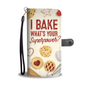 I Bake What's Your Superpower? Wallet Case