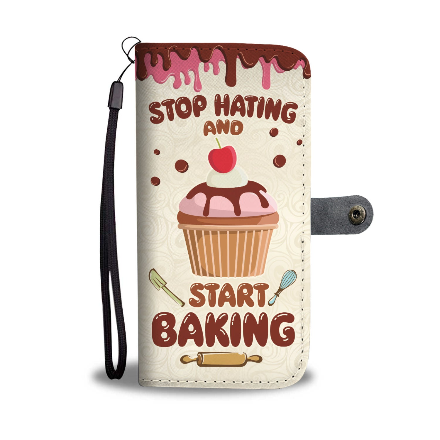 Stop Hating & Start Baking Wallet Case