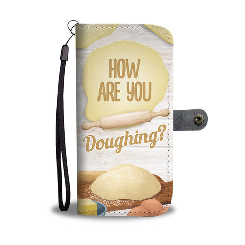 How Are You Doughing? Wallet Case