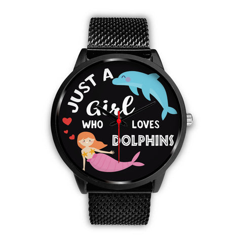 Just a Girl Who Loves Dolphins Watch (Black)