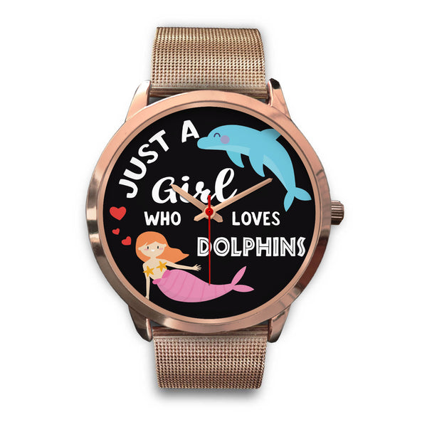Just a Girl Who Loves Dolphins Watch (Rose Gold)