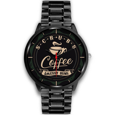 Scrubs, Coffee & Messy Buns Watch (Black)