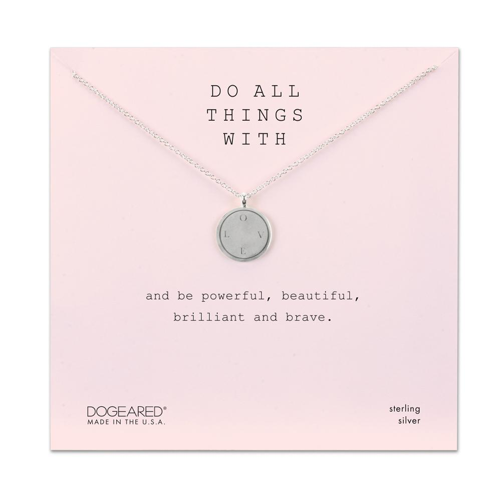 Dogeared Do All Things With, L.O.V.E. Disc Sterling Necklace