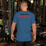 """Train Like A Gladiator Motto Tee"""