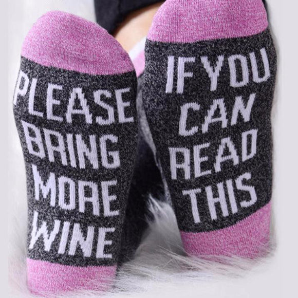 Wine Lovers Socks ~  If You Can Read This Bring Me a Glass of Wine
