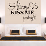 """Alway Kiss Me Goodnight"" Vinyl Wall Decal"