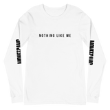 """Nothing Like Me"" Long Sleeve Shirt"