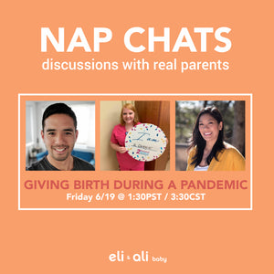 Giving Birth During a Pandemic: NAP CHATS #1